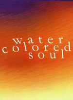 Water Colored Soul